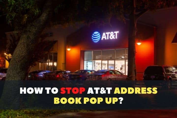 How to Stop at&t Address Book Pop Up