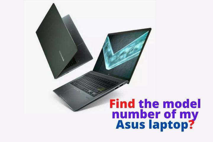 How do I find the model number of my asus laptop?