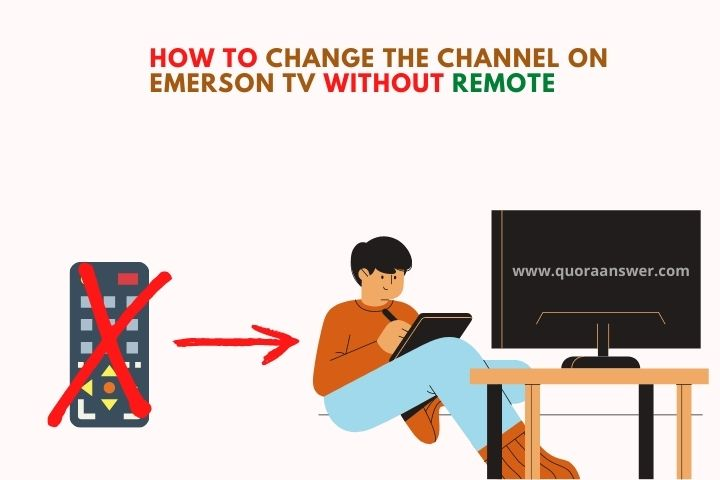 How To Change The Channel On Emerson Tv Without Remote