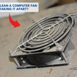 how to clean a computer fan without taking it apart